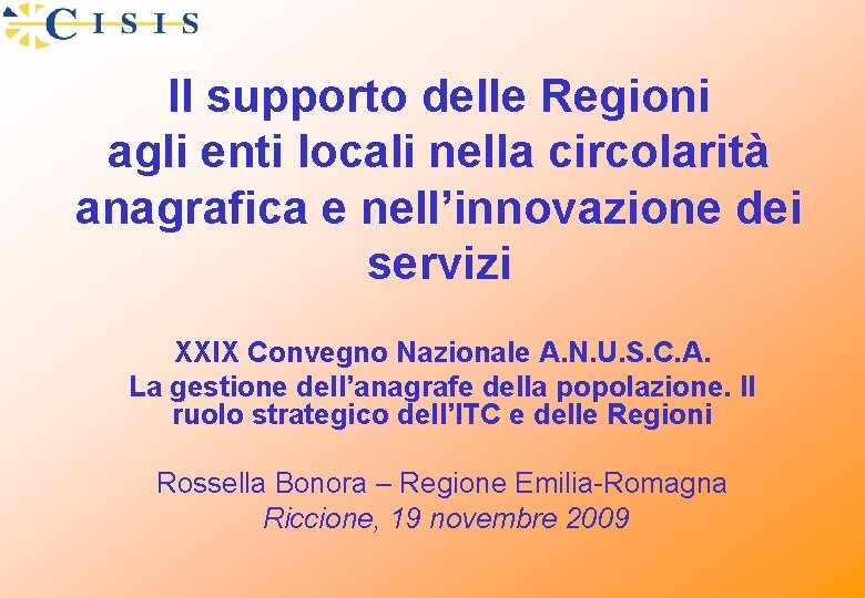 Il supporto delle Regioni agli enti locali nella circolarità anagrafica e nell'innovazione dei servizi