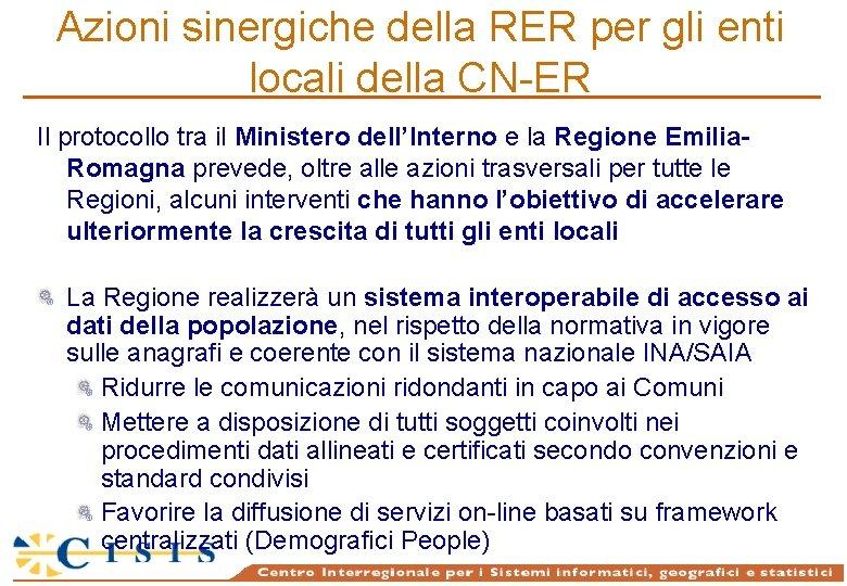 Azioni sinergiche della RER per gli enti locali della CN-ER Il protocollo tra il