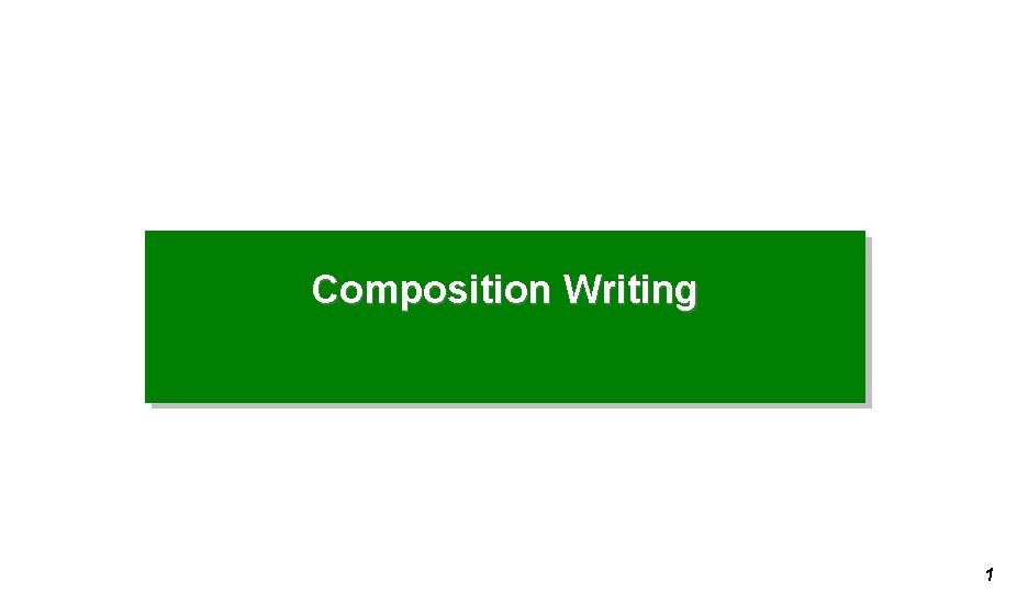 Composition Writing 1