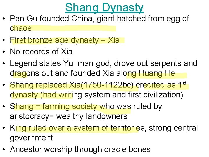 Shang Dynasty • Pan Gu founded China, giant hatched from egg of chaos •