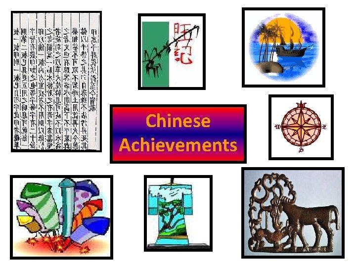 Chinese Achievements