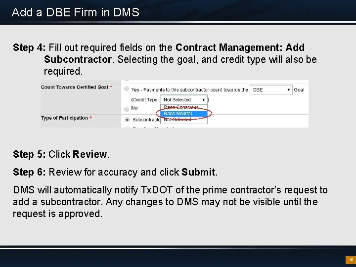 Add a DBE Firm in DMS Step 4: Fill out required fields on the