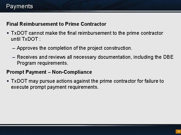 Payments Final Reimbursement to Prime Contractor § Tx. DOT cannot make the final reimbursement