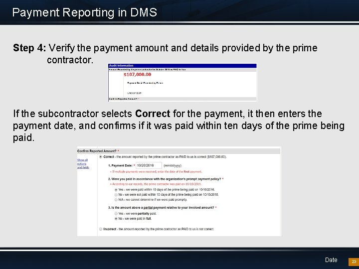 Payment Reporting in DMS Step 4: Verify the payment amount and details provided by
