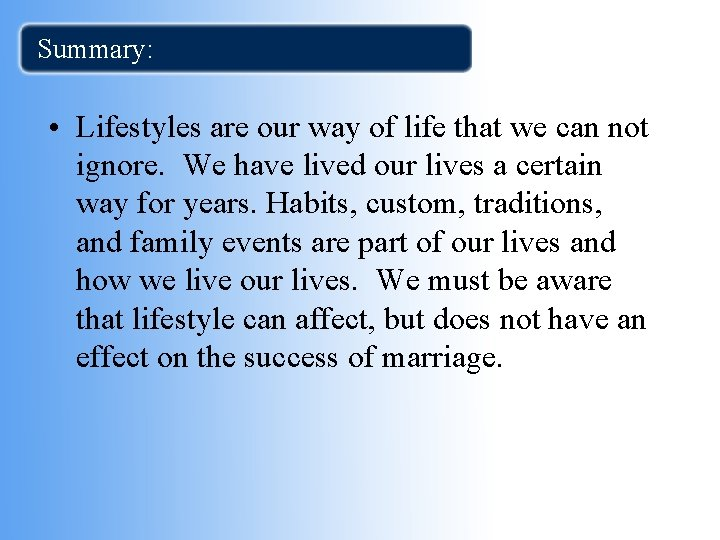 Summary: • Lifestyles are our way of life that we can not ignore. We