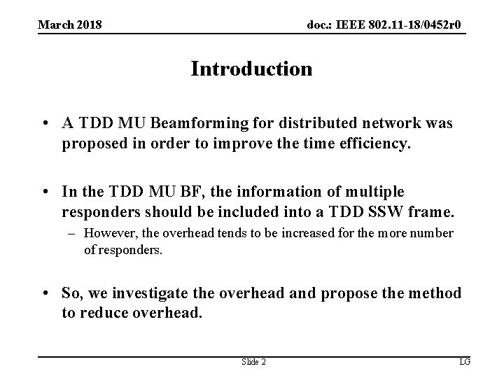 doc. : IEEE 802. 11 -18/0452 r 0 March 2018 Introduction • A TDD