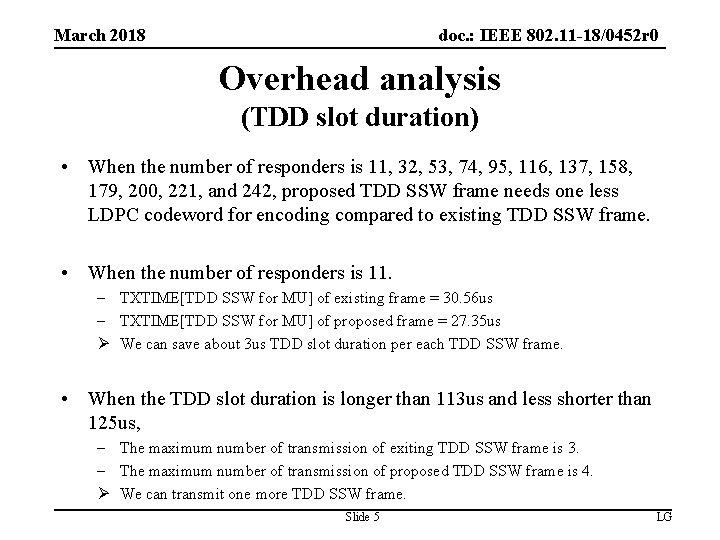doc. : IEEE 802. 11 -18/0452 r 0 March 2018 Overhead analysis (TDD slot