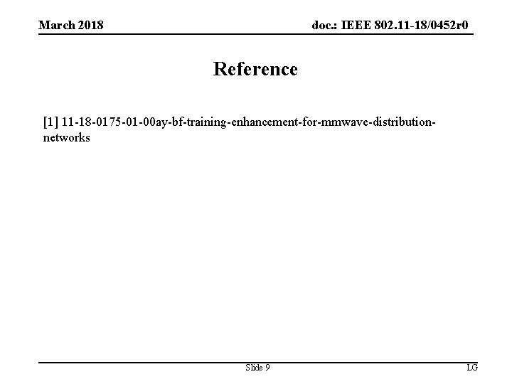 doc. : IEEE 802. 11 -18/0452 r 0 March 2018 Reference [1] 11 -18