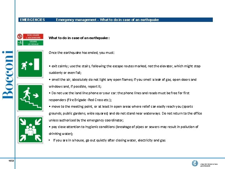 EMERGENCIES Emergency management – What to do in case of an earthquake : Once