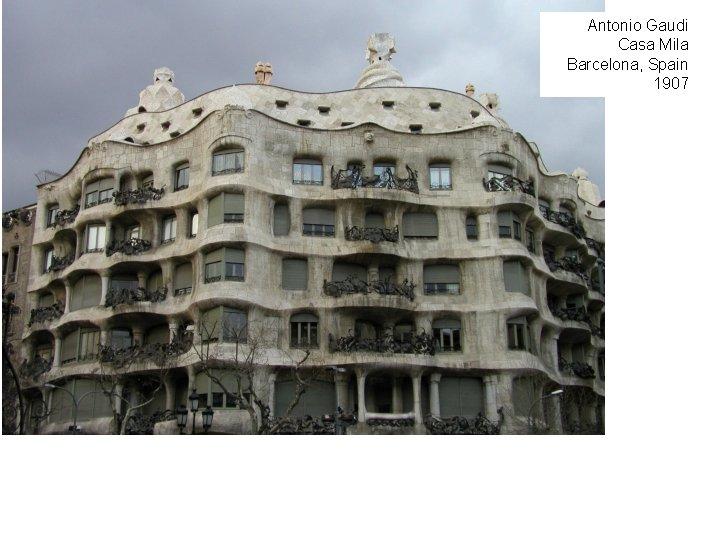 Antonio Gaudi Casa Mila Barcelona, Spain 1907