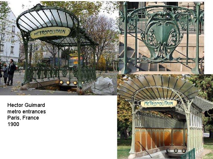 Hector Guimard metro entrances Paris, France 1900