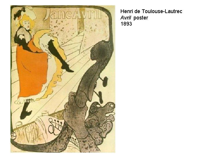 Henri de Toulouse-Lautrec Avril poster 1893
