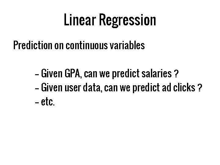 Linear Regression Prediction on continuous variables -- Given GPA, can we predict salaries ?