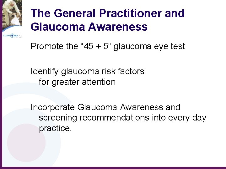 """The General Practitioner and Glaucoma Awareness Promote the """" 45 + 5"""" glaucoma eye"""