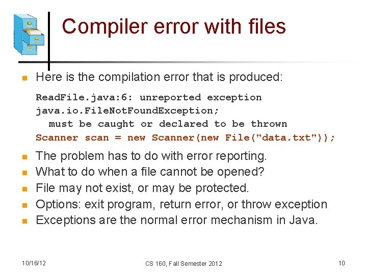 Compiler error with files n Here is the compilation error that is produced: Read.
