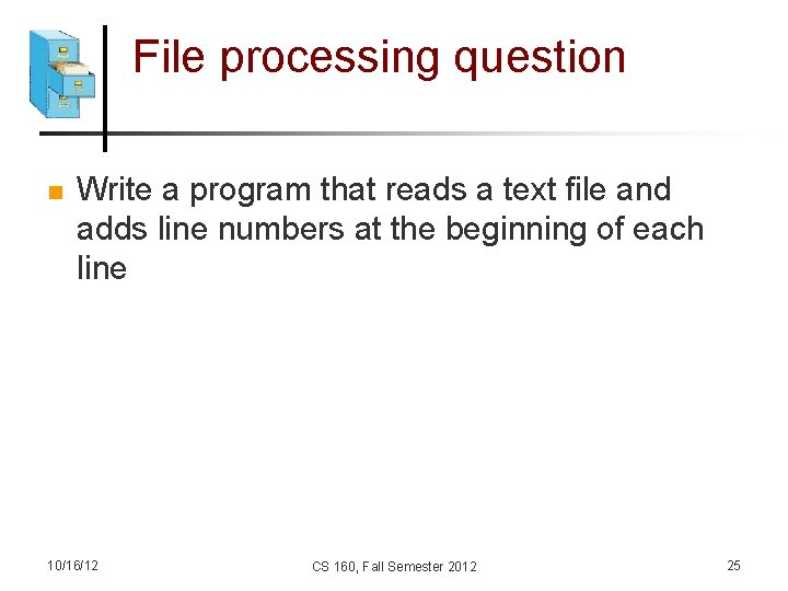 File processing question n Write a program that reads a text file and adds