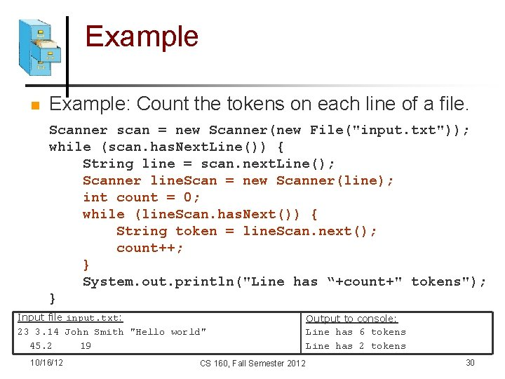 Example n Example: Count the tokens on each line of a file. Scanner scan