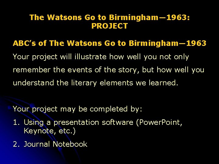 The Watsons Go to Birmingham— 1963: PROJECT ABC's of The Watsons Go to Birmingham—