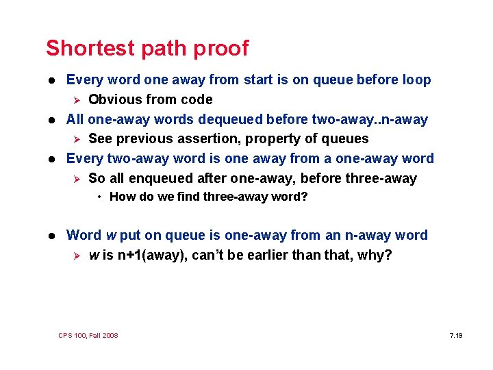 Shortest path proof l l l Every word one away from start is on