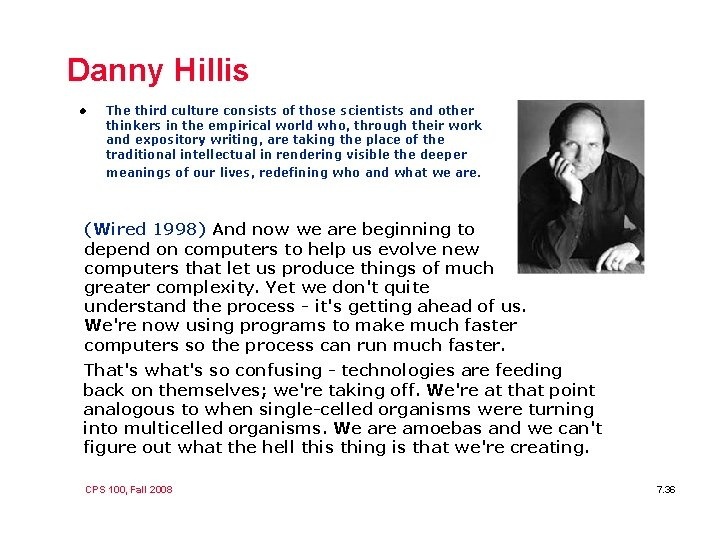 Danny Hillis l The third culture consists of those scientists and other thinkers in