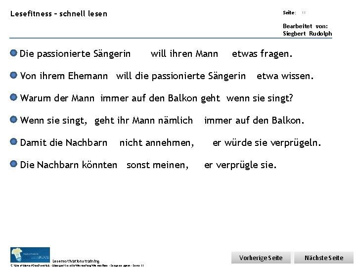 Übungsart: Lesefitness – schnell lesen Seite: 11 Bearbeitet von: Siegbert Rudolph Die passionierte Sängerin