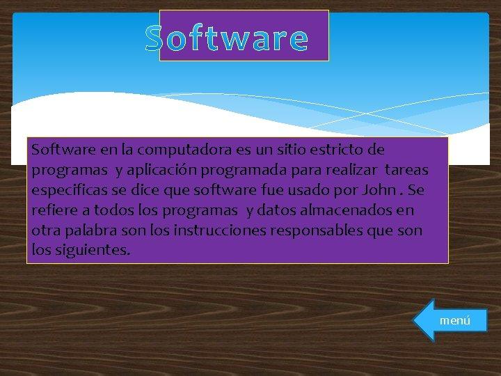 Software en la computadora es un sitio estricto de programas y aplicación programada para