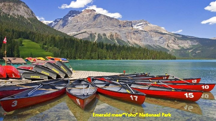 """Emerald meer""""Yoho"""" Nationaal Park"""