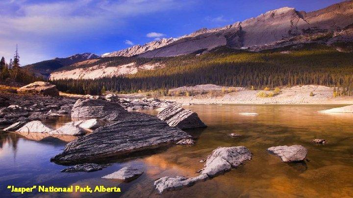 """Jasper"" Nationaal Park, Alberta"