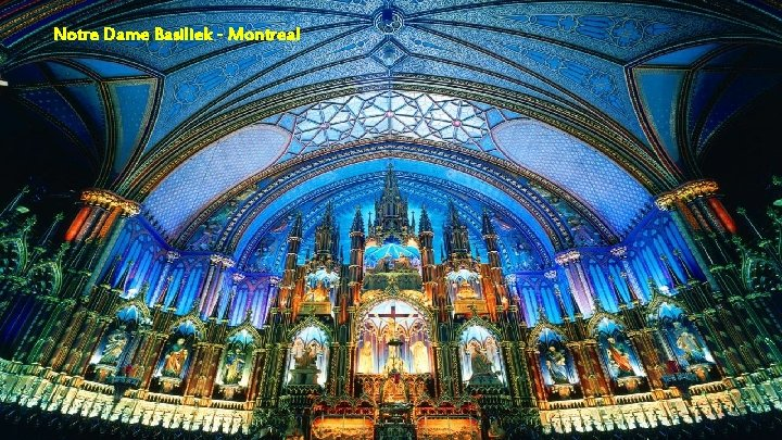Notre Dame Basiliek - Montreal