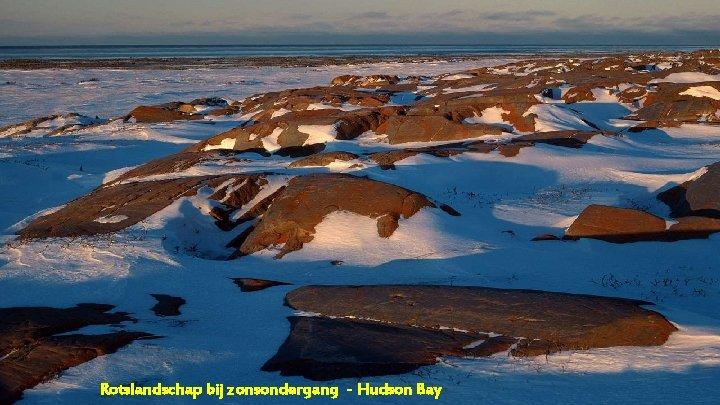 Rotslandschap bij zonsondergang - Hudson Bay