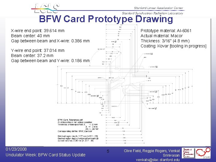 BFW Card Prototype Drawing X-wire end point: 39. 614 mm Beam center: 40 mm
