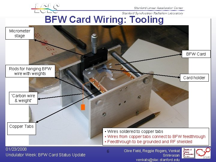 BFW Card Wiring: Tooling Micrometer stage BFW Card Rods for hanging BFW wire with