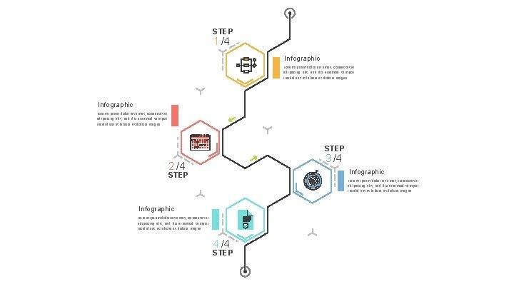 STEP 1 /4 Infographic Lorem ipsum dolor sit amet, consectetur adipiscing elit, sed do
