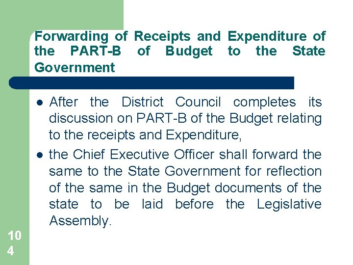 Forwarding of Receipts and Expenditure of the PART-B of Budget to the State Government