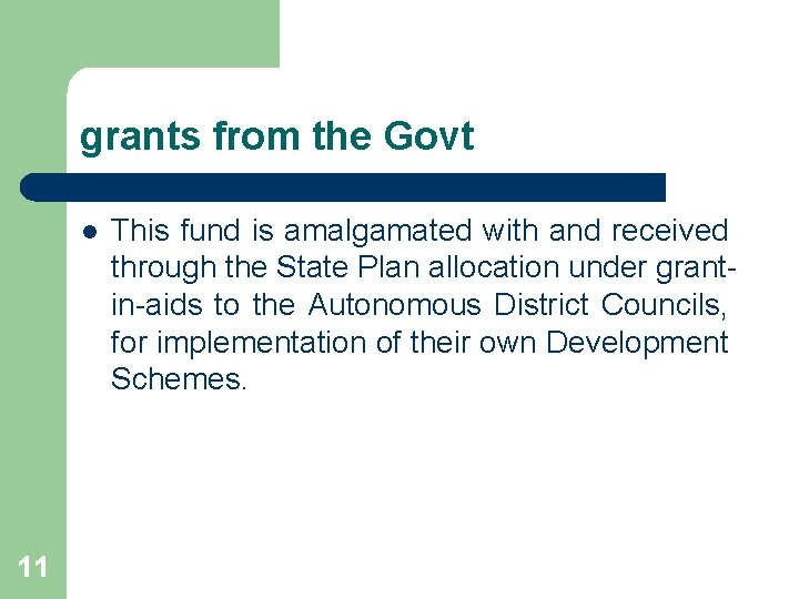 grants from the Govt l 11 This fund is amalgamated with and received through