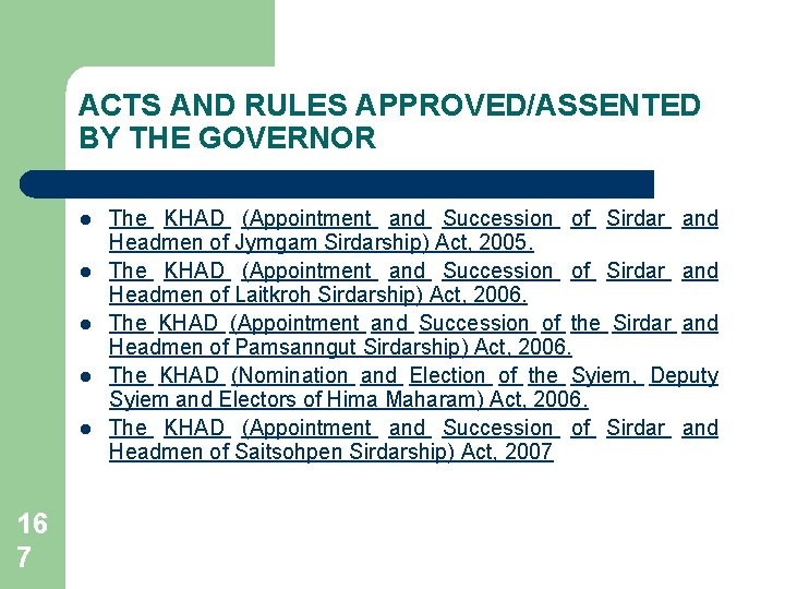 ACTS AND RULES APPROVED/ASSENTED BY THE GOVERNOR l l l 16 7 The KHAD