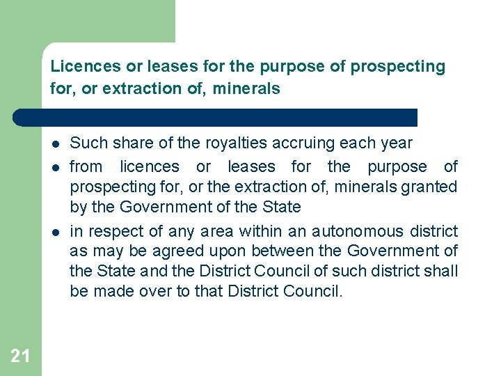 Licences or leases for the purpose of prospecting for, or extraction of, minerals l
