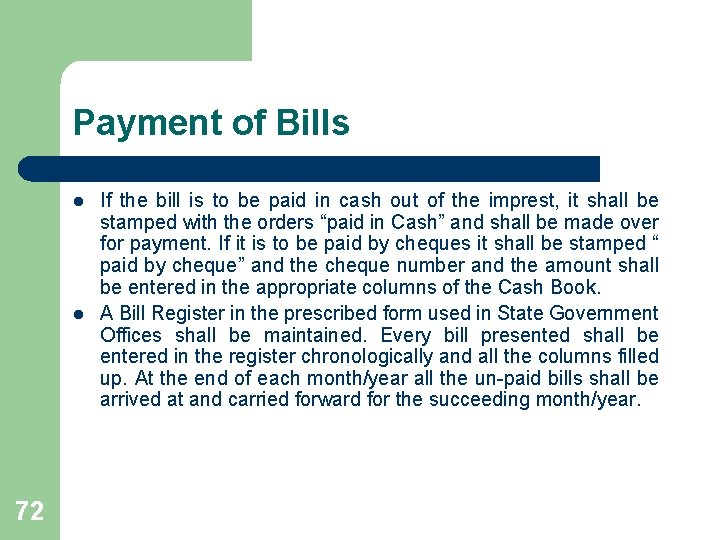 Payment of Bills l l 72 If the bill is to be paid in