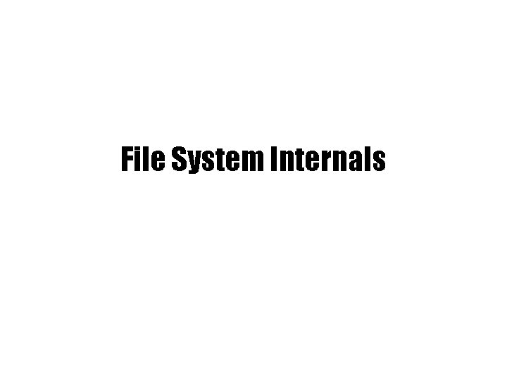 File System Internals