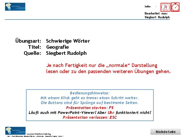 Übungsart: Titel: Seite: Quelle: 1 Bearbeitet von: Siegbert Rudolph Übungsart: Schwierige Wörter Titel: Geografie