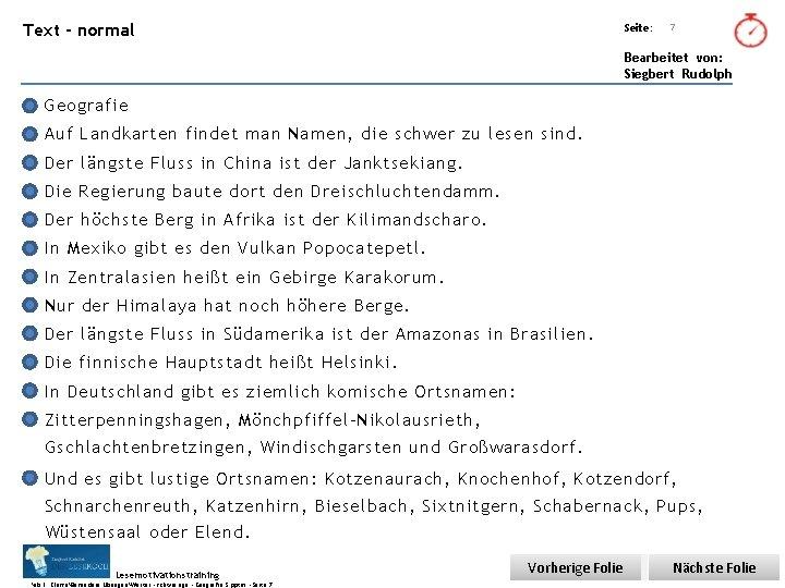 Übungsart: Text - normal Seite: Titel: Quelle: 7 Bearbeitet von: Siegbert Rudolph Geografie Auf