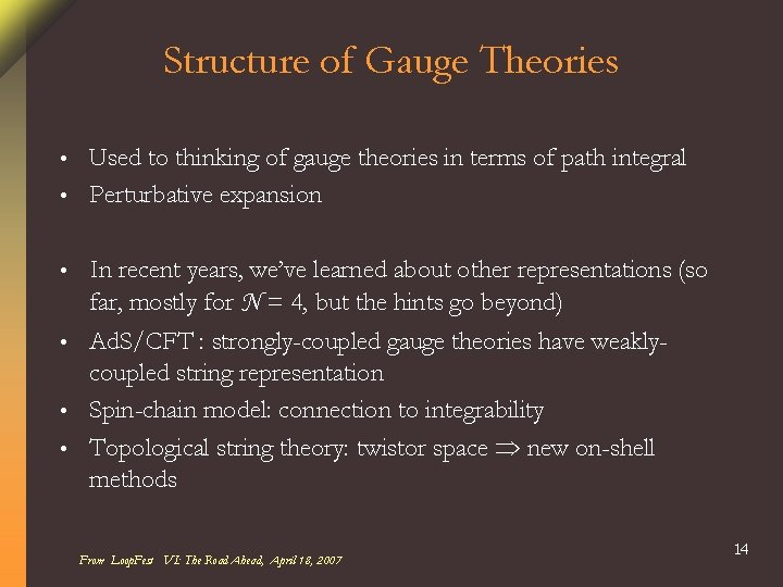 Structure of Gauge Theories Used to thinking of gauge theories in terms of path