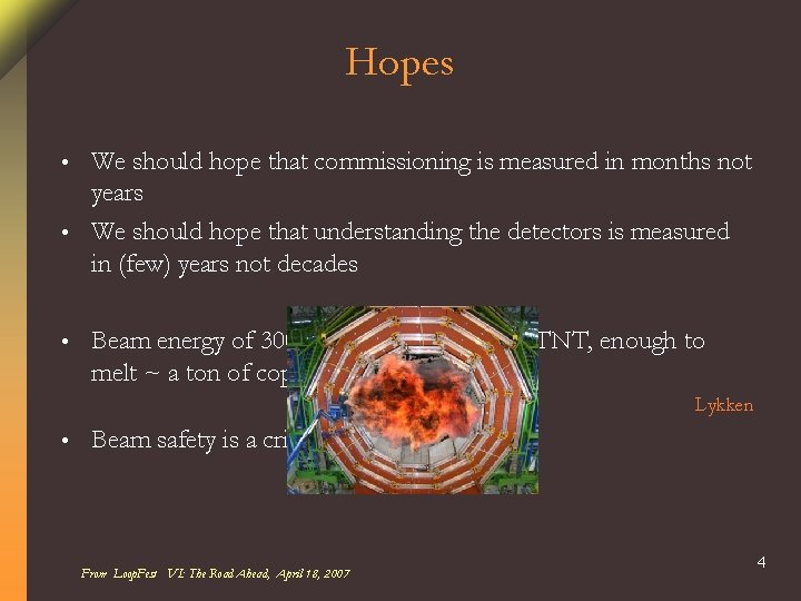 Hopes We should hope that commissioning is measured in months not years • We