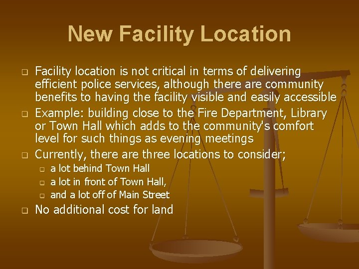 New Facility Location q q q Facility location is not critical in terms of