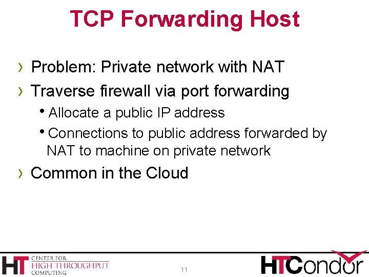 TCP Forwarding Host › Problem: Private network with NAT › Traverse firewall via port
