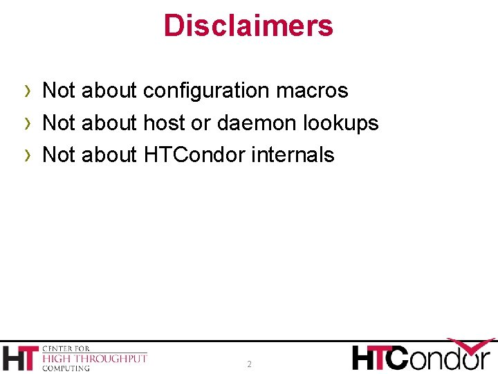 Disclaimers › Not about configuration macros › Not about host or daemon lookups ›