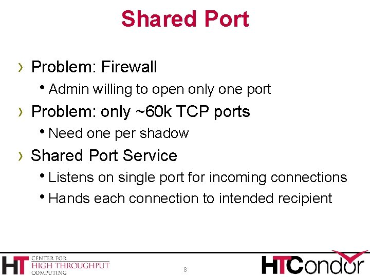 Shared Port › Problem: Firewall h. Admin willing to open only one port ›