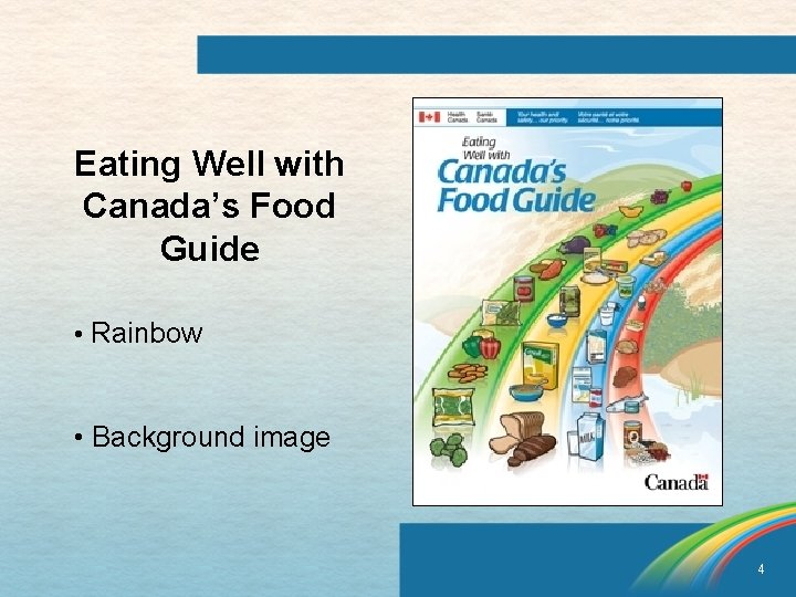 Eating Well with Canada's Food Guide • Rainbow • Background image 4