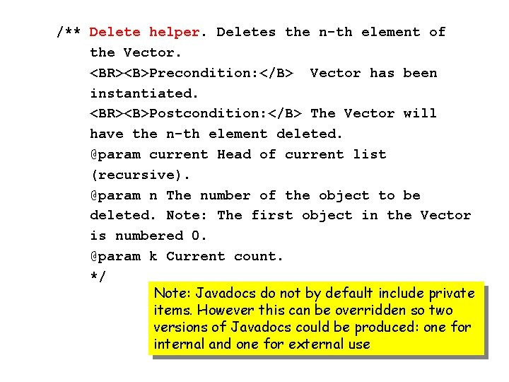/** Delete helper. Deletes the n-th element of the Vector. <BR><B>Precondition: </B> Vector has