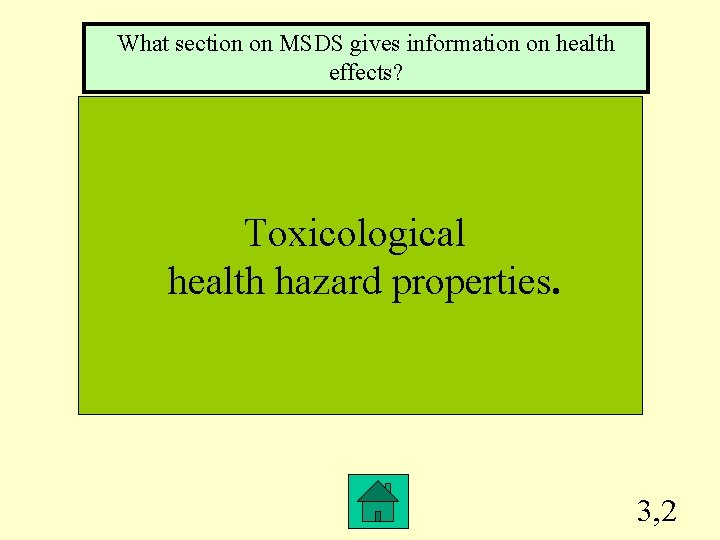 What section on MSDS gives information on health effects? Toxicological health hazard properties. 3,